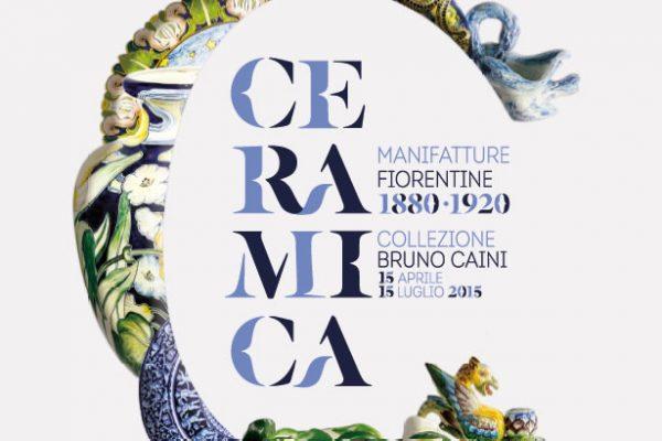 Ceramica. Manifatture Fiorentine 1880 – 1920 dalla Collezione Bruno Caini