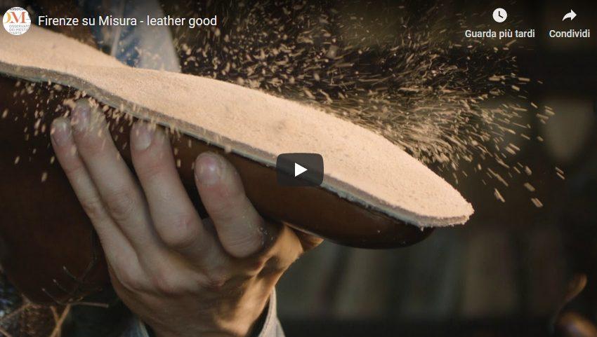 I primi due video del progetto Firenze su Misura: leather good e jewellery